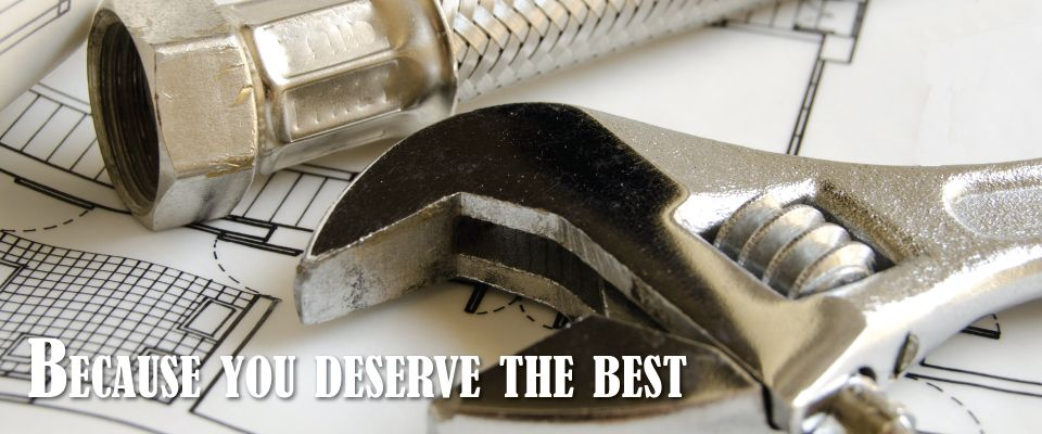 Because you deserve the best.-plumber tools