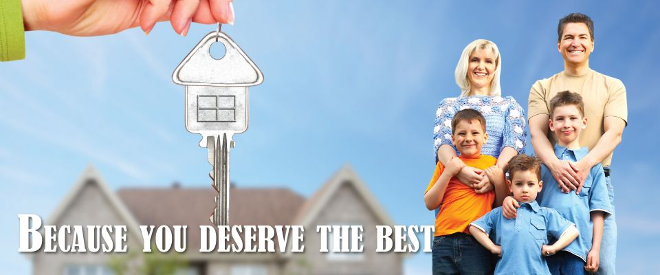 Because you deserve the best - family